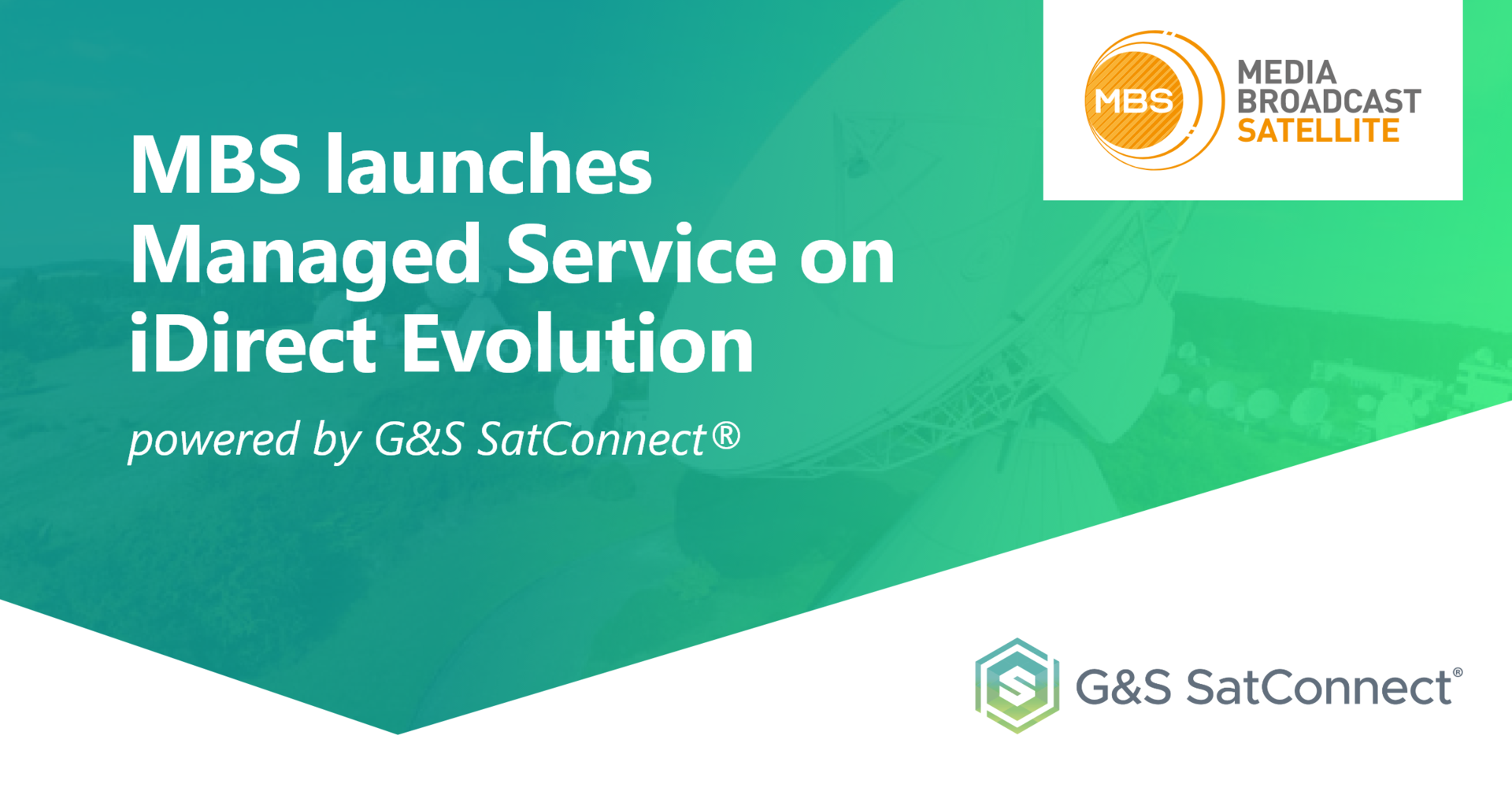 "G&S SatCom at LinkedIn about ""Media Broadcast Satellite launches Managed Services on evolution - powered by G&S SatConnect"""